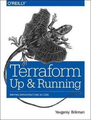 Terraform – Up and Running de Yevgeniy Brikman