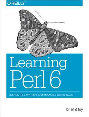 Learning Perl 6 de Brian Foy
