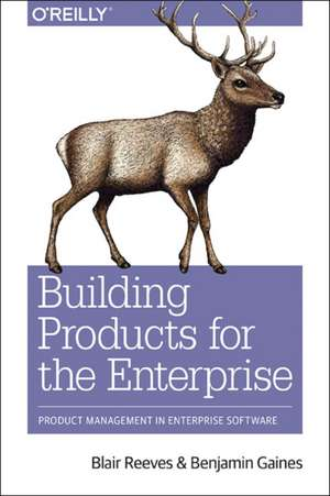 Building Products for the Enterprise