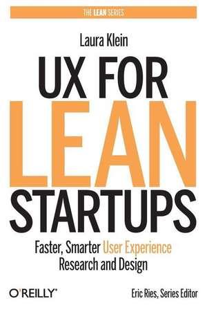 UX for Lean Startups de Laura Klein