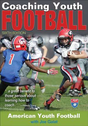 Coaching Youth Football-6th Edition
