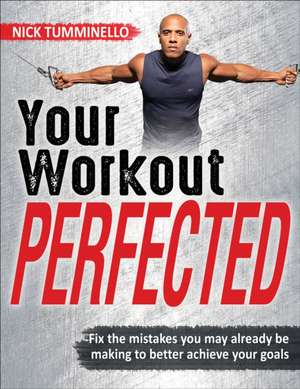 Your Workout Perfected imagine