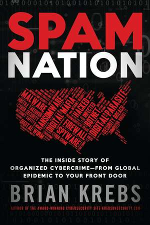 Spam Nation de Brian Krebs