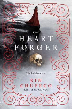 The Heart Forger de Rin Chupeco