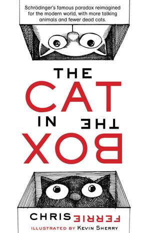 The Cat in the Box de Chris Ferrie