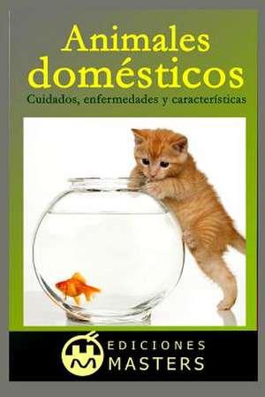 Animales Domesticos de Adolfo Perez Agusti