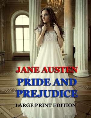 Pride and Prejudice - Large Print Edition de Jane Austen