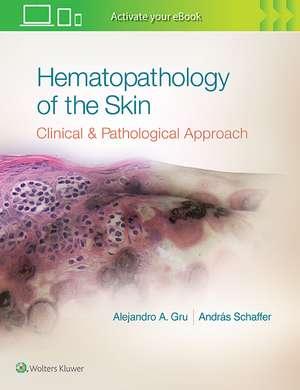 Hematopathology of the Skin