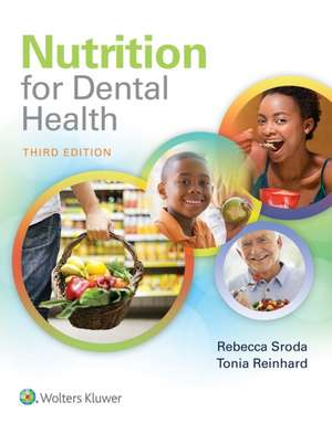 Nutrition for Dental Health: A Guide for the Dental Professional de Rebecca Sroda RDH, MS