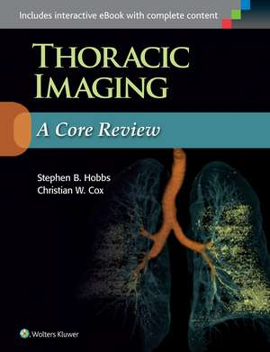 Thoracic Imaging: A Core Review
