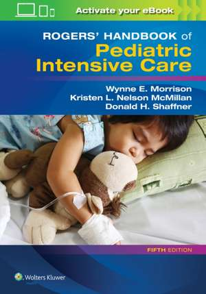 Rogers' Handbook of Pediatric Intensive Care imagine