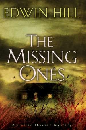 The Missing Ones de Edwin Hill