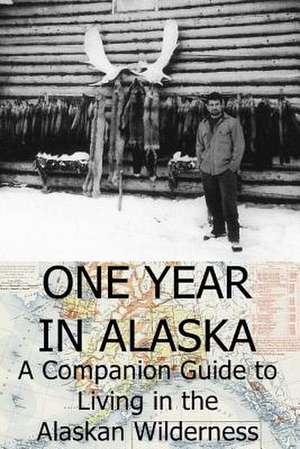 One Year in Alaska de Ellis Paul
