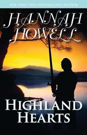 Highland Hearts de Hannah Howell