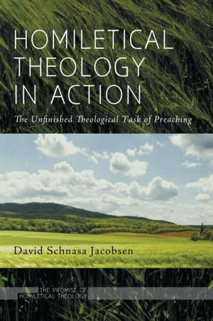 Homiletical Theology in Action:  A Journal of Theology and the Arts, Volume 3, Issue 1 de David Schnasa Jacobsen