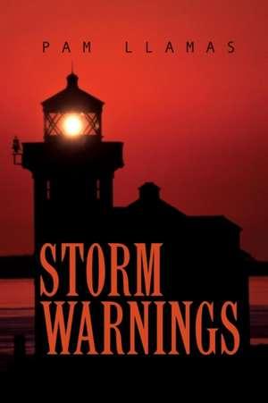 Storm Warnings de Pam Llamas