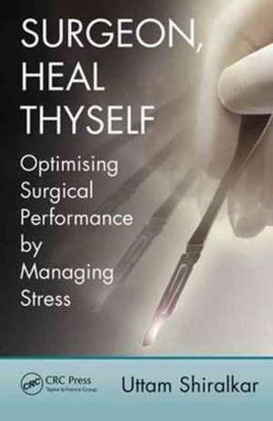 Surgeon, Heal Thyself