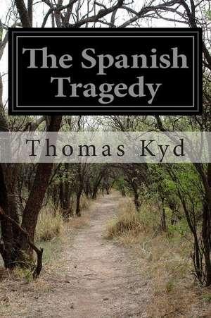 The Spanish Tragedy de Thomas Kyd