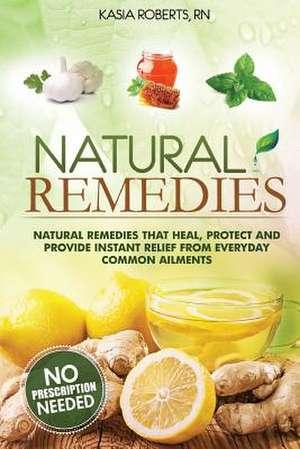 Natural Remedies de Kasia Roberts Rn