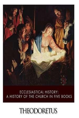 Ecclesiastical History de Theodoretus