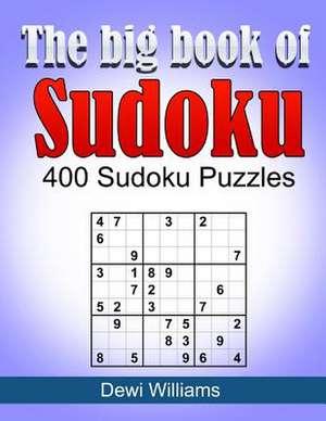The Big Book of Sudoku de MR Dewi Williams