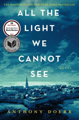 All the Light We Cannot See de Anthony Doerr