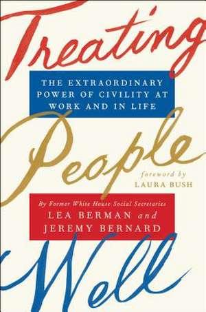 Treating People Well de Lea Berman