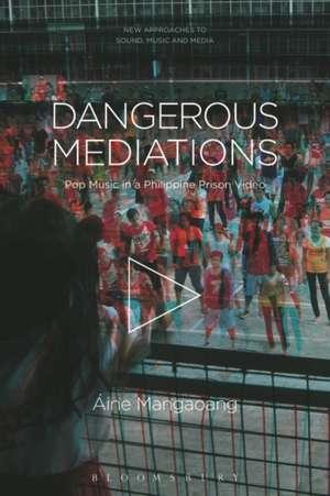 Dangerous Mediations: Pop Music in a Philippine Prison Video de Professor Áine Mangaoang