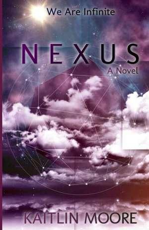 Nexus de Kaitlin Moore