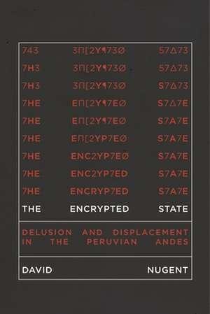 The Encrypted State de David Nugent