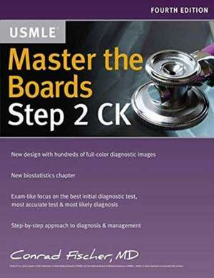Master the Boards USMLE Step 2 CK de CONRAD FISCHER