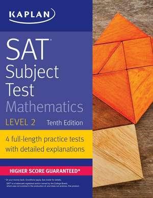 SAT Subject Test Mathematics Level 2 de Kaplan Test Prep