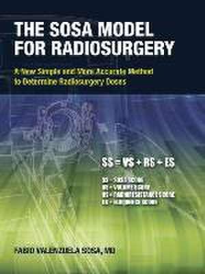 The Sosa Model for Radiosurgery