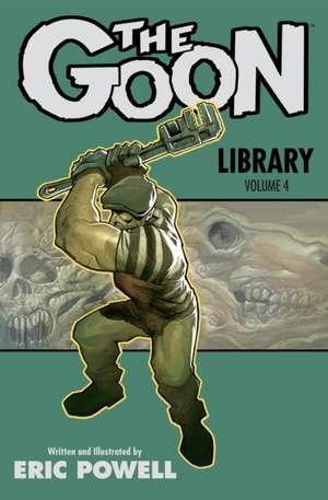 The Goon Library Volume 4 de Eric Powell
