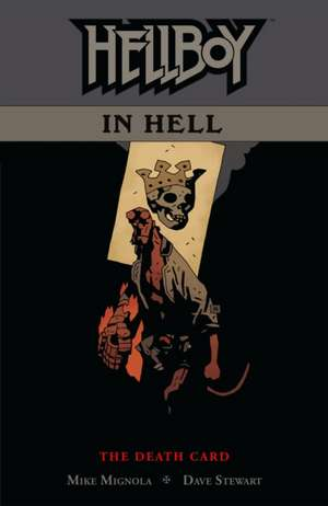 Hellboy In Hell Volume 2: The Death Card de Mike Mignola