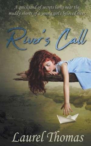 River's Call de Laurel Thomas