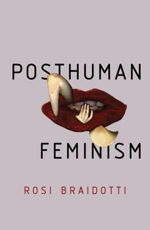 Posthuman Feminism