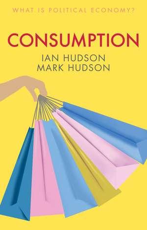 Consumption de Ian Hudson