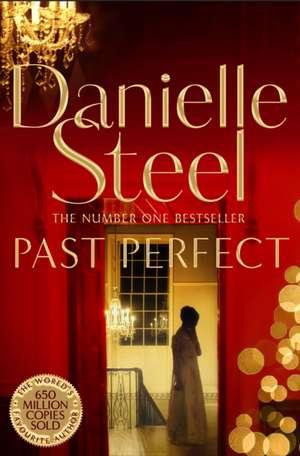 Past Perfect de Danielle Steel