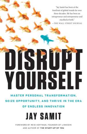 Disrupt Yourself de Jay Samit