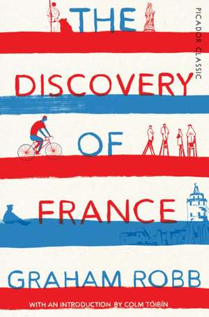 The Discovery of France de Graham Robb