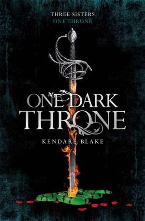 One Dark Throne de Kendare Blake