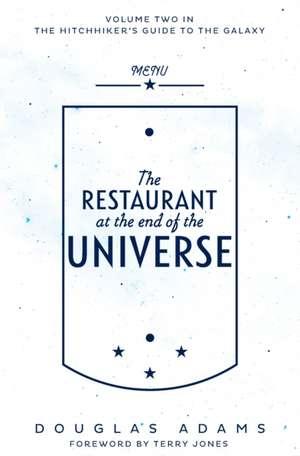 The Restaurant at the End of the Universe de Douglas Adams