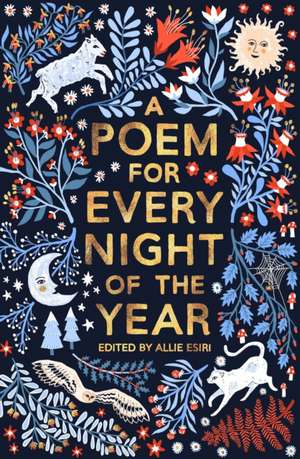 A Poem for Every Night of the Year de Allie Esiri