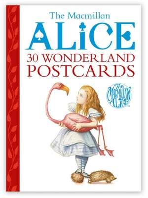 The MacMillan Alice 30 Wonderland Postcards:  Over 250 Stickers! de Lewis Carroll