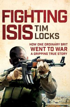 Locks, T: Fighting ISIS imagine