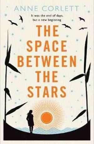 THE SPACE BETWEEN THE STARS de CORLETT  ANNE