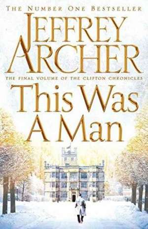 This Was a Man de Jeffrey Archer