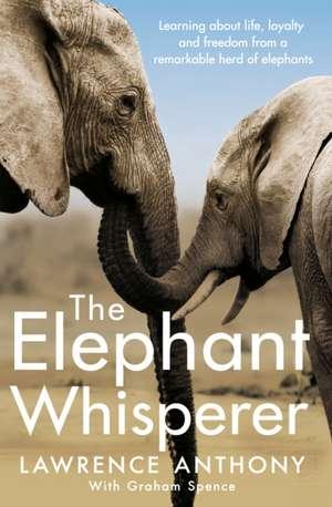 The Elephant Whisperer de Anthony Lawrence