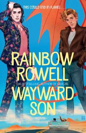 Wayward Son de Rainbow Rowell